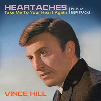 Heartaches — Vince Hill