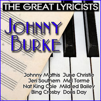 The Great Lyricists – Johnny Burke — сборник