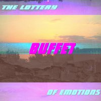 The Lottery of Emotions — BUFFET