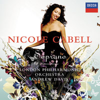 Soprano — Nicole Cabell, London Philharmonic Orchestra, Sir Andrew Davis