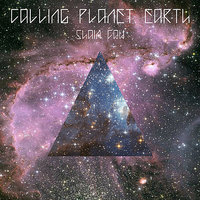Calling Planet Earth — Shain Caw