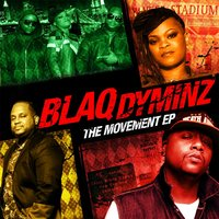 The Movement — Blaq Dyminz & Kevin Timmons