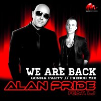 We Are Back — Alan Pride