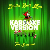 Do the Bart Man (In the Style of the Simpsons) - Single — Ameritz Audio Karaoke