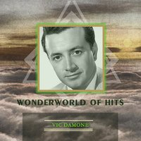 Wonderworld Of Hits — Vic Damone, Brenda Lee
