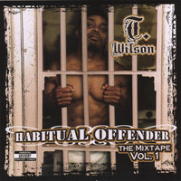 Habitual Offender — T. Wilson