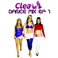 Dance Mix EP 1 — Clea