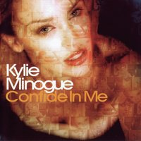 Confide In Me — Kylie Minogue