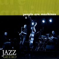 Jazz Getxo — People Are Machines