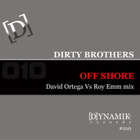 off Shore — Dirty Brothers
