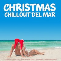 Christmas Chillout Winter Del Mar — сборник