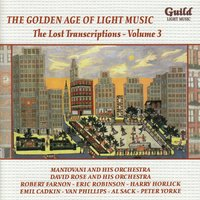 The Golden Age of Light Music: The Lost Transcriptions - Vol. 3 — сборник