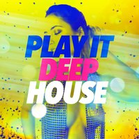 Play It Deep House — сборник