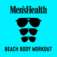 Men's Health: Beach Body Workout — сборник