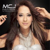 Party Music  - Single (feat. Dragon y Caballero) — Mcj