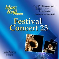 Festival Concert 23 — Philharmonic Wind Orchestra, Marc Reift Orchestra