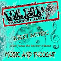 Reiki Music: Music and Thought — VAMP Production Team