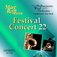 Festival Concert 22 — Philharmonic Wind Orchestra & Marc Reift Orchestra