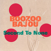 Second to none — Boozoo Bajou, Willie Hutch