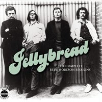 The Complete Blue Horizon Sessions — Jellybread