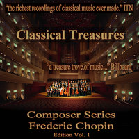 Classical Treasures Composer Series: Frédéric Chopin Edition, Vol. 1 — сборник