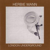 London Underground — Herbie Mann