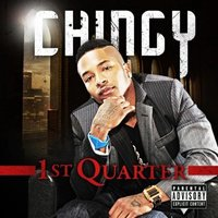 1st Quarter — Chingy