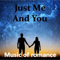 Just Me and You: Music of Romance — сборник