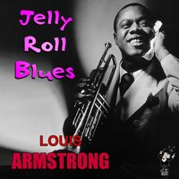 Jelly Roll Blues — Louis Armstrong, Louis Armstrong & His Orchestra