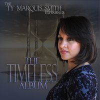 Lure Records: Timeless — Ty Marquis Smith