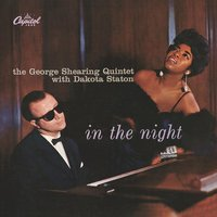 In The Night — George Shearing, Dakota Staton
