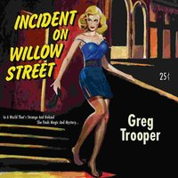 Incident on Willow Street — Greg Trooper