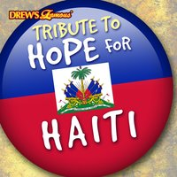 Tribute to Hope for Haiti — The Hit Crew