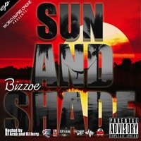 Sun and Shade E.P. — Bizzoe