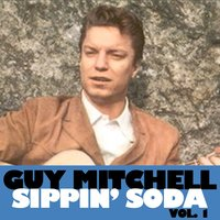Sippin' Soda, Vol. 1 — Guy Mitchell