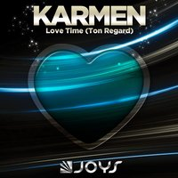 Love Time — Karmen