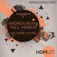 We Were Young — Andrea Roma, Paul Mirror