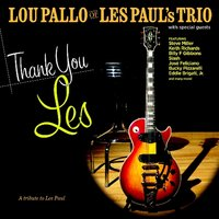 Thank You Les — Lou Pallo