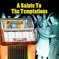 A Salute To The Temptations — Soul Music Sensations