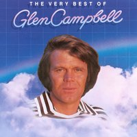 The Very Best Of Glen Campbell — Glen Campbell