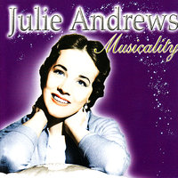 Musicality — Julie Andrews