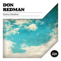Stormy Weather — Don Redman