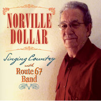 Norville Dollar Singing Country — Norville Dollar