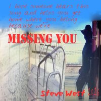 Missing You — Steve West