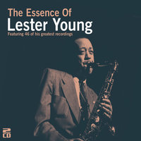 The Essence Of Lester Young — сборник
