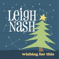 Wishing for This — Leigh Nash