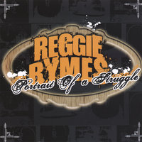 Portrait of a Struggle — Reggie Rymes