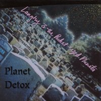 Planet Detox — Langtry and the Pocket-Sized Planets