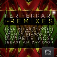 The Remixes — Fer Ferrari