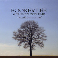 For The Commonwealth — Booker Lee & The County Fair